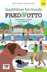 FRED & OTTO unterwegs in Zürich