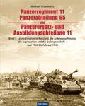 Panzerregiment 11, Panzerabteilung 65 und Panzerersatz- und Ausbildungsabteilung 11: Letzte Einsätze in Russland und das Ende - Juni 1944 bis Mai 1945; Tl.3