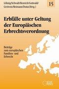 Erbfälle unter Geltung der Europäischen Erbrechtsverordnung