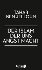 Der Islam der uns Angst macht