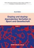 Doping und dopingäquivalentes Verhalten in Sport und Gesellschaft