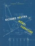 Richard Neutra. Möbel / Richard Neutra. Furniture