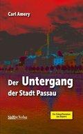 Der Untergang der Stadt Passau