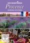 Der Reiseführer: Provence entdecken und erleben, 1 DVD