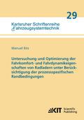 Untersuchung und Optimierung der Fahrkomfort- und Fahrdynamikeigenschaften von Radladern unter Berücksichtigung der proz