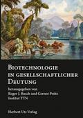 Biotechnologie in gesellschaftlicher Deutung
