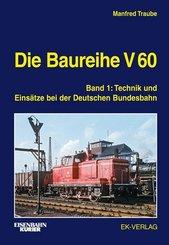 Die Baureihe V 60 - Bd.1