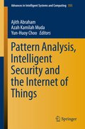 Pattern Analysis, Intelligent Security and the Internet of Things