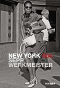 Sepp Werkmeister, New York 60s