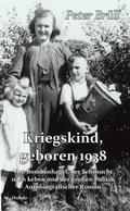 Kriegskind, geboren 1938
