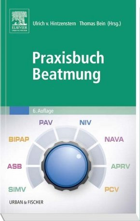 Praxisbuch Beatmung
