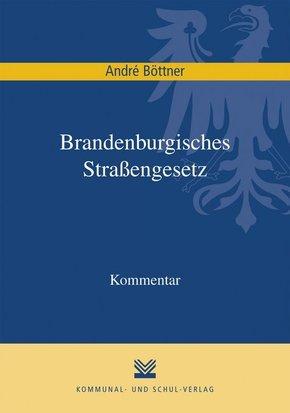 Brandenburgisches Straßengesetz, Kommentar