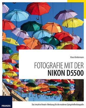 Fotografie mit der Nikon D5500