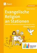 Evangelische Religion an Stationen, Klassen 3 und 4 Inklusion