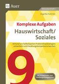 Komplexe Aufgaben Hauswirtschaft/Soziales, Klasse 9