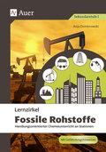 Lernzirkel Fossile Rohstoffe