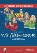 Wir flöten Quer!, Lernspiele und Anregungen, m. CD-ROM