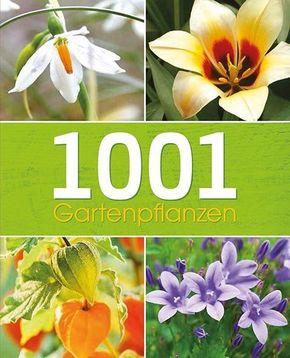 1001 Gartenpflanzen