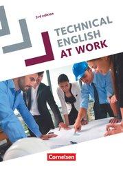 Technical English at Work - Englisch für die Fachschule für Technik - Third Edition - A2-B2
