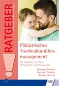 Pädiatrisches Trachealkanülenmanagement