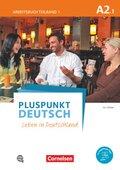 Pluspunkt Deutsch - Leben in Deutschland: Arbeitsbuch mit Audio-CD; Bd.A2/1 - Tl.1