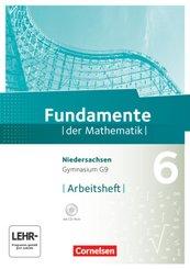 Fundamente der Mathematik, Gymnasium Niedersachsen G9: 6. Schuljahr, Arbeitsheft, m. CD-ROM