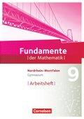 Fundamente der Mathematik, Gymnasium Nordrhein-Westfalen: 9. Schuljahr, Arbeitsheft