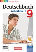 Deutschbuch, Realschule Bayern: 9. Jahrgangsstufe, Arbeitsheft mit CD-ROM