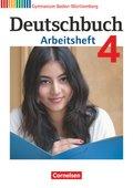 Deutschbuch, Gymnasium Baden-Württemberg, Neubearbeitung: 8. Schuljahr, Arbeitsheft; Bd.4