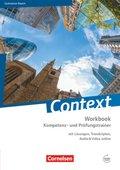 Context, Ausgabe 2015: Workbook Kompetenz- und Prüfungstrainer, Ausgabe Bayern