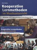 Kooperative Lernmethoden im Musikunterricht, m. CD-ROM + 2 Audio-CDs