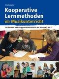 Kooperative Lernmethoden im Musikunterricht, m. CD-ROM
