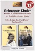 Gebrannte Kinder, Kindheit in Deutschland 1939-1945, 2 Bde.