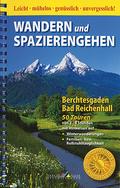 Wandern und Spazierengehen Berchtesgaden, Bad Reichenhall