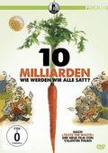 10 Milliarden - Wie werden wir alle satt?, 1 DVD