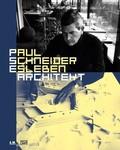 Paul Schneider-Esleben. Architekt