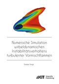 Numerische Simulation wirbeldynamischen Instabilitätsverhaltens turbulenter Vormischflammen