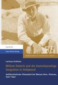 William Dieterle und die deutschsprachige Emigration in Hollywood