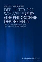 """Der Hüter der Schwelle und """"Die Philosophie der Freiheit"""""""