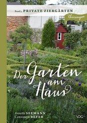 Der Garten am Haus - Private Ziergärten