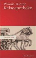 Plinius' Kleine Reiseapotheke