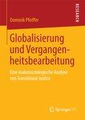 Globalisierung und Vergangenheitsbearbeitung