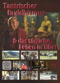 Tantrischer Buddhismus - und das tägliche Leben in Tibet, 1 DVD