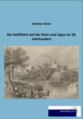 Die Schiffahrt auf der Ruhr und Lippe im 18. Jahrhundert