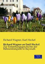 Richard Wagner an Emil Heckel