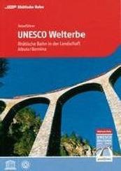 Reiseführer UNESCO Welterbe