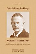 Entscheidung in Aleppo - Walter Rößler (1871-1929)