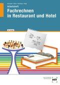 Arbeitsheft Fachrechnen in Restaurant und Hotel, mit Lösungen