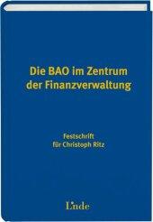 Die BAO im Zentrum der Finanzverwaltung (f. Österreich)