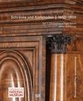 Schränke und Kommoden 1650-1800 im Germanischen Nationalmuseum, 2 Bde.